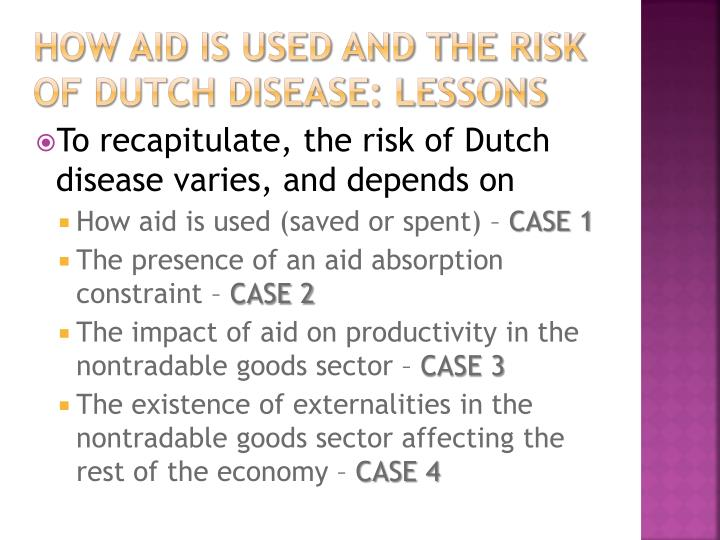 How aid is used and the risk of Dutch Disease: lessons