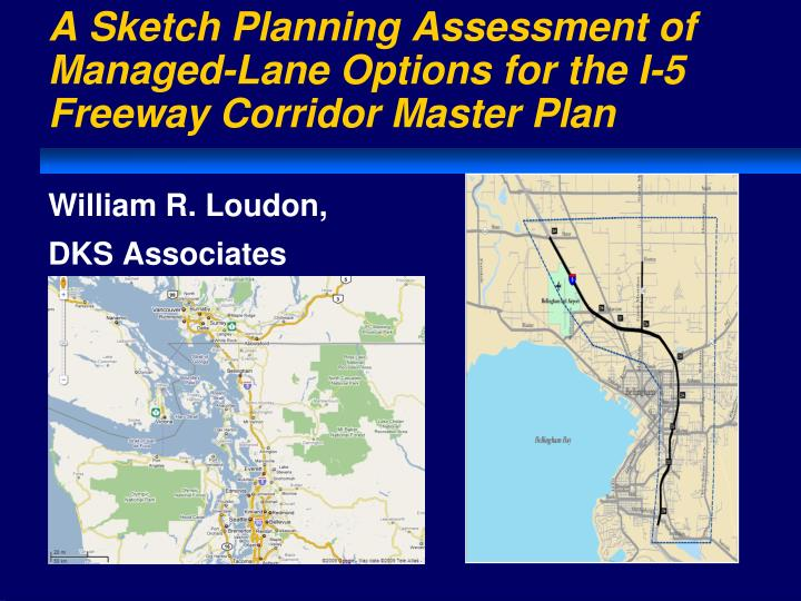 a sketch planning assessment of managed lane options for the i 5 freeway corridor master plan n.