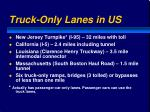 truck only lanes in us