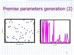 premise parameters generation 2