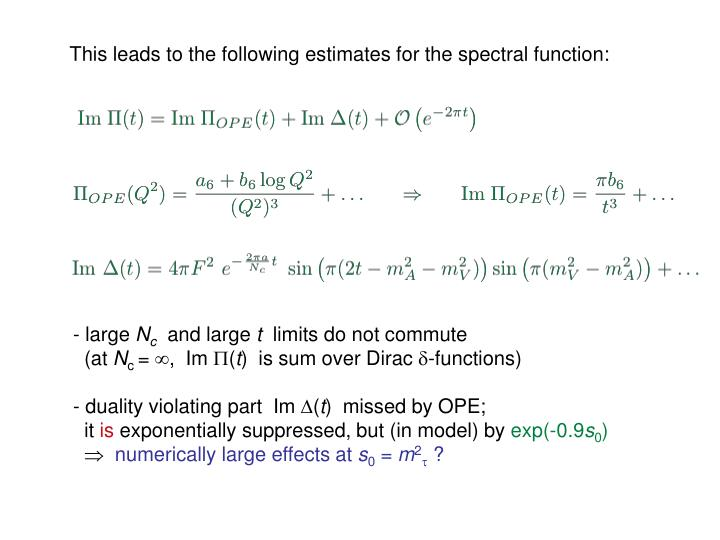 This leads to the following estimates for the spectral function: