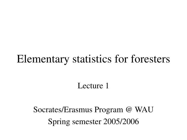 elementary statistics for foresters n.