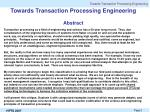 towards transaction processing engineering abstract
