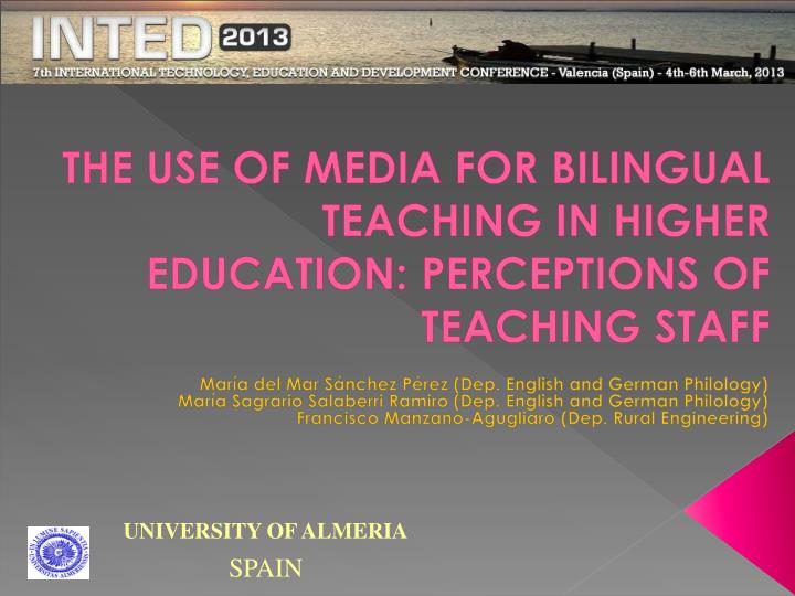 the use of media for bilingual teaching in higher education perceptions of teaching staff n.