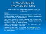 iii programmes proprement dits