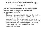 is the gluex electronic design sound