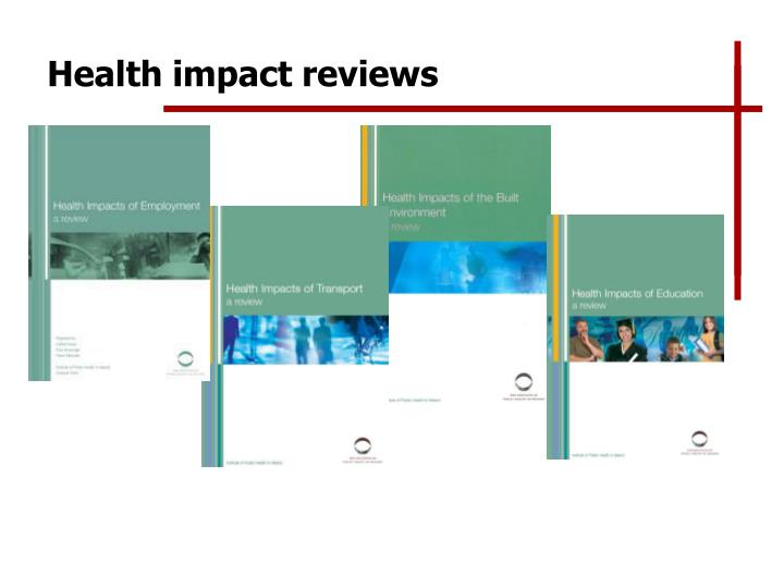 Health impact reviews