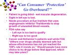 can consumer protection go overboard