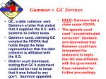 gammon v gc services