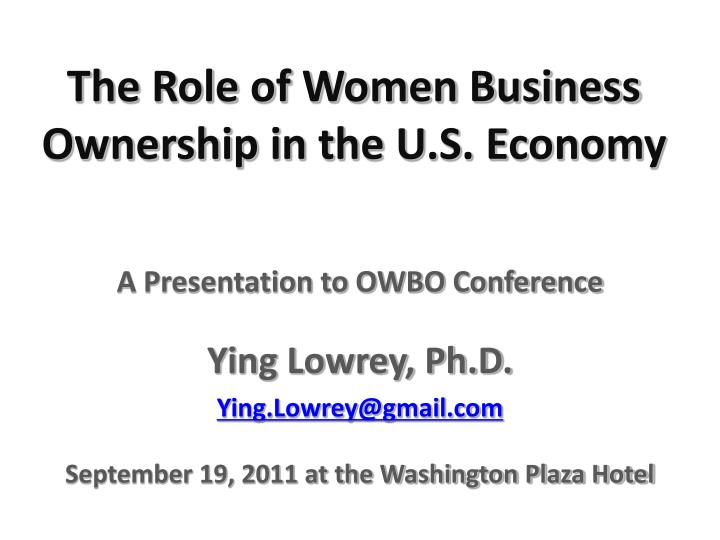 The role of women business ownership in the u s economy