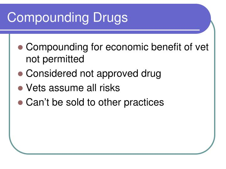 Compounding Drugs