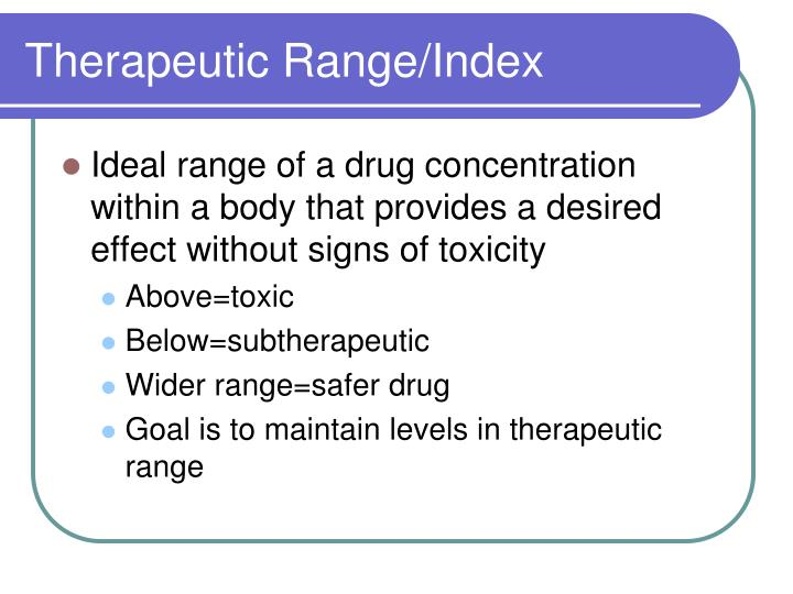 Therapeutic Range/Index