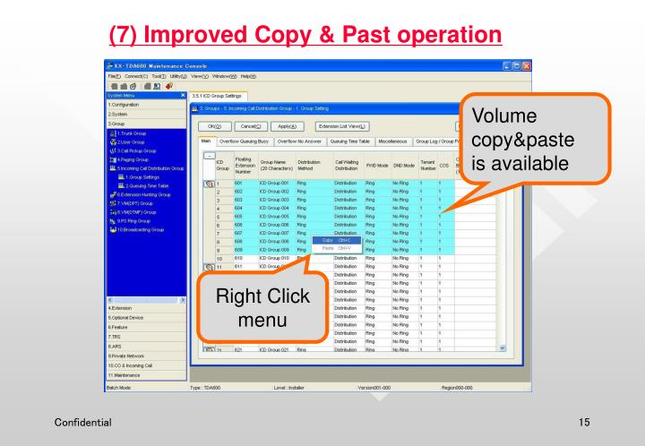 (7) Improved Copy & Past operation