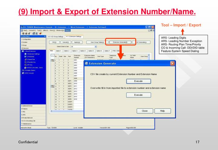(9) Import & Export of Extension Number/Name.