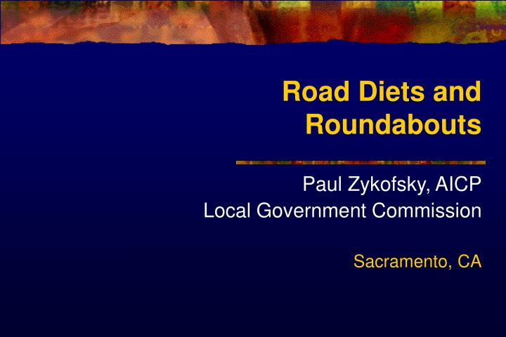 road diets and roundabouts n.