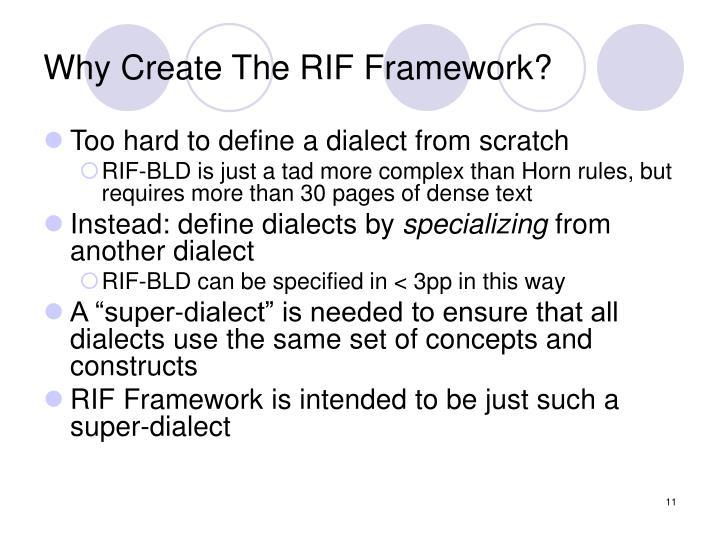 Why Create The RIF Framework?