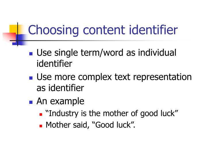 Choosing content identifier