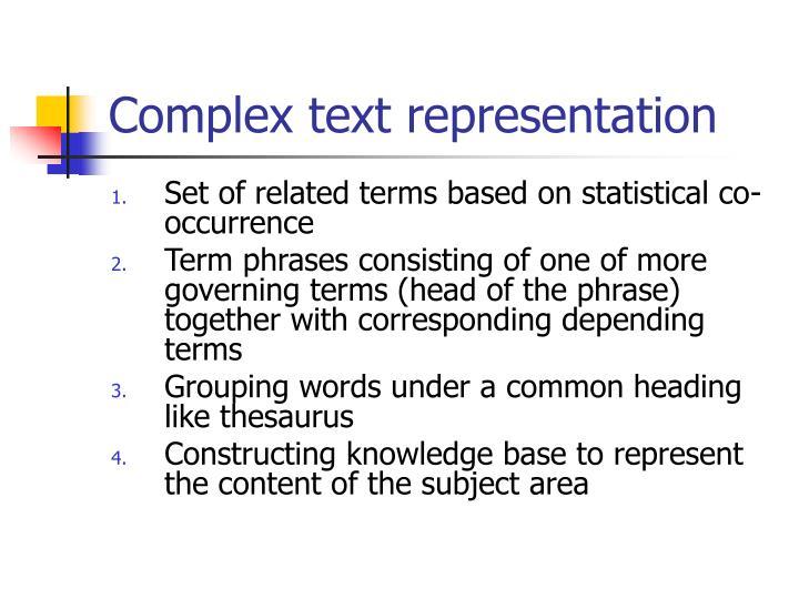 Complex text representation