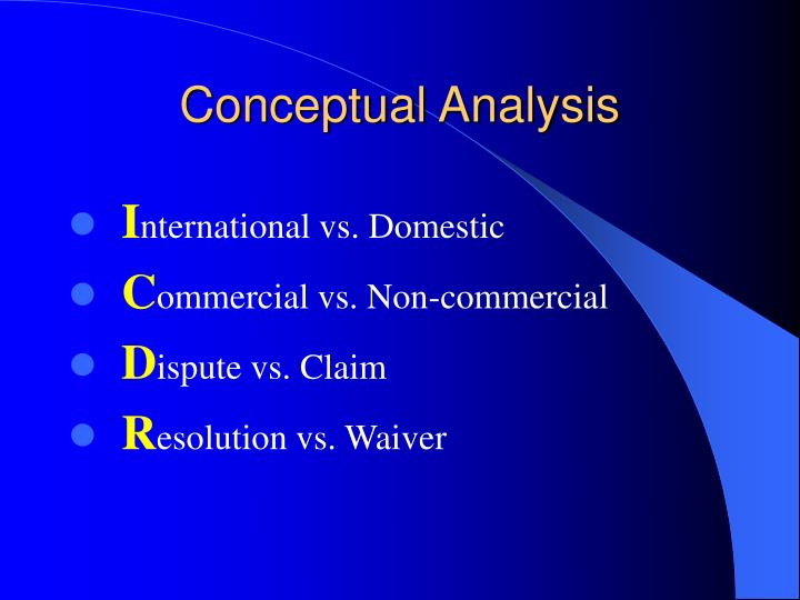 essays in conceptual analysis Concept analysis essay comfort: concept analysis concept analysis deals with the careful job of guiding clearness to the meaning of concepts used in science, according to mcewen, m, & wills, e (2010) in nursing theories and nursing practice.
