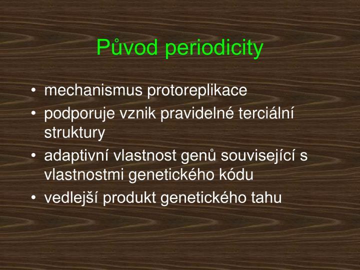 Původ periodicity