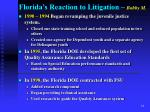 florida s reaction to litigation bobby m