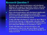 research question 5