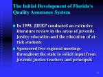 the initial development of florida s quality assurance system