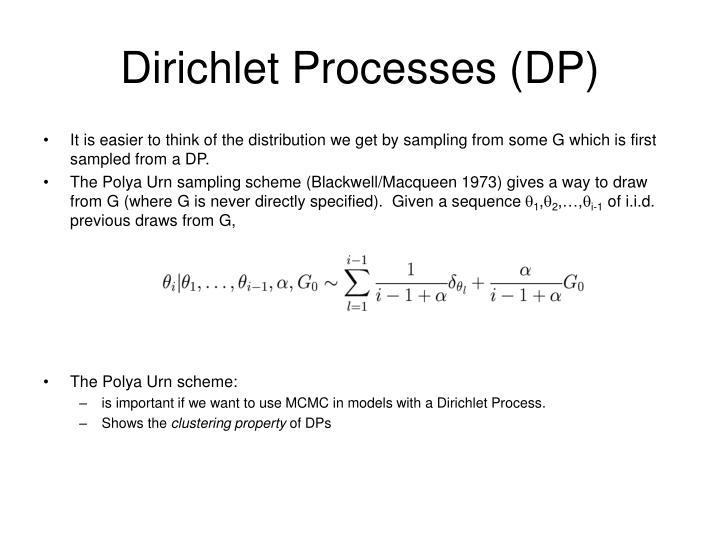 Dirichlet Processes (DP)