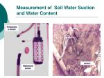 measurement of soil water suction and water content