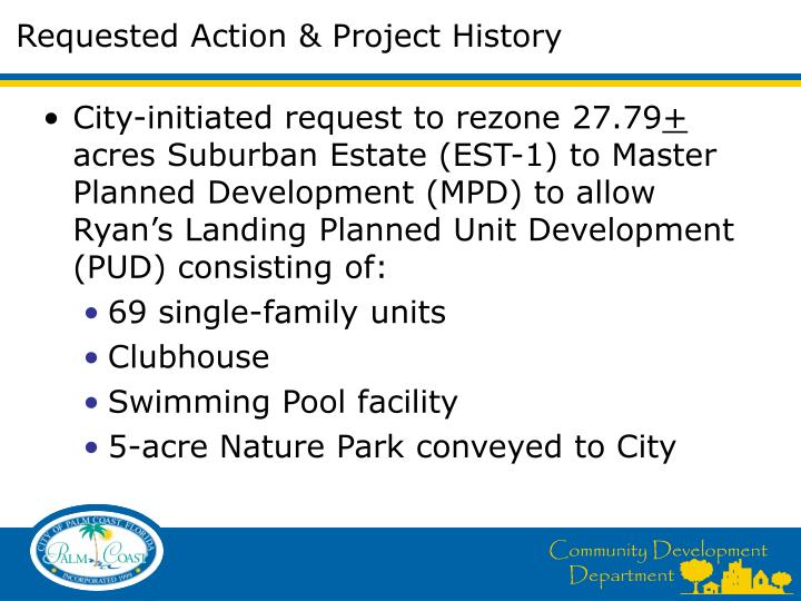 Requested action project history