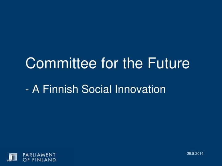 committee for the future a finnish social innovation n.