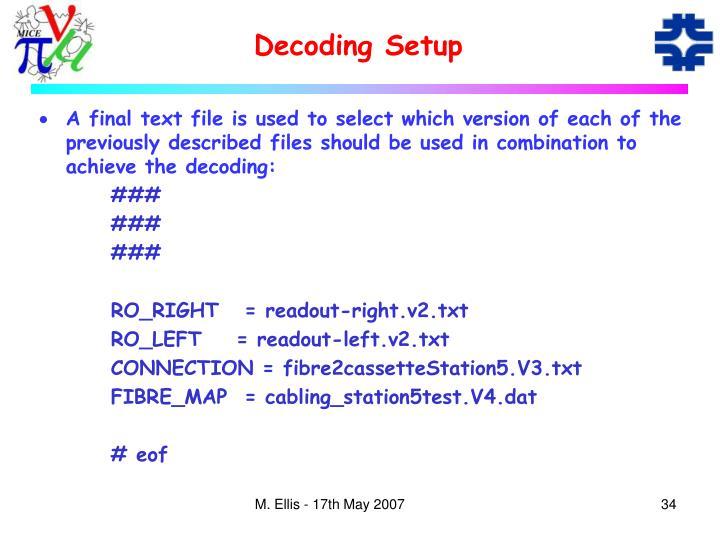 Decoding Setup