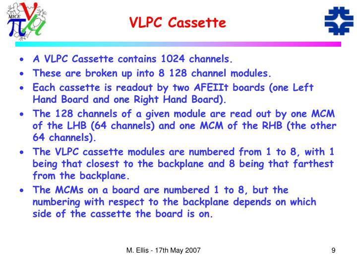 VLPC Cassette