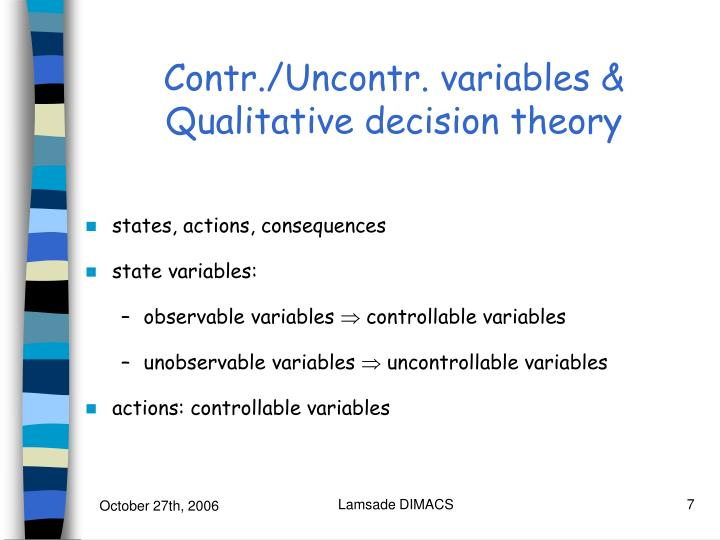 Contr./Uncontr. variables & Qualitative decision theory