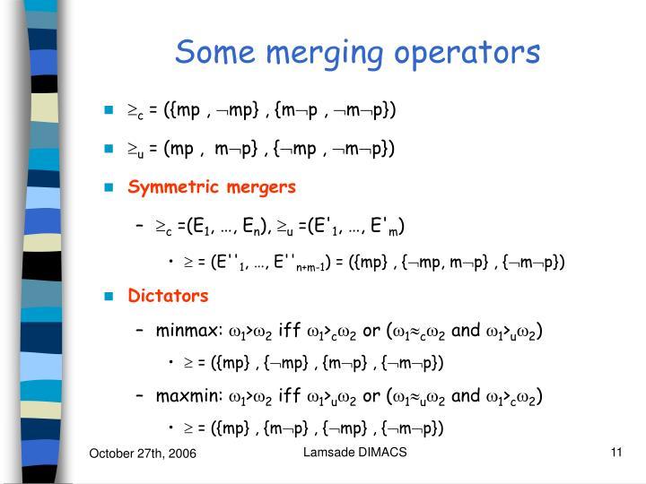 Some merging operators