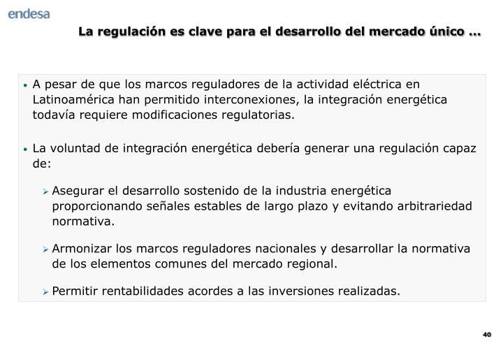 La regulación es clave para el desarrollo del mercado único ...