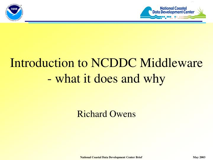 Introduction to ncddc middleware what it does and why