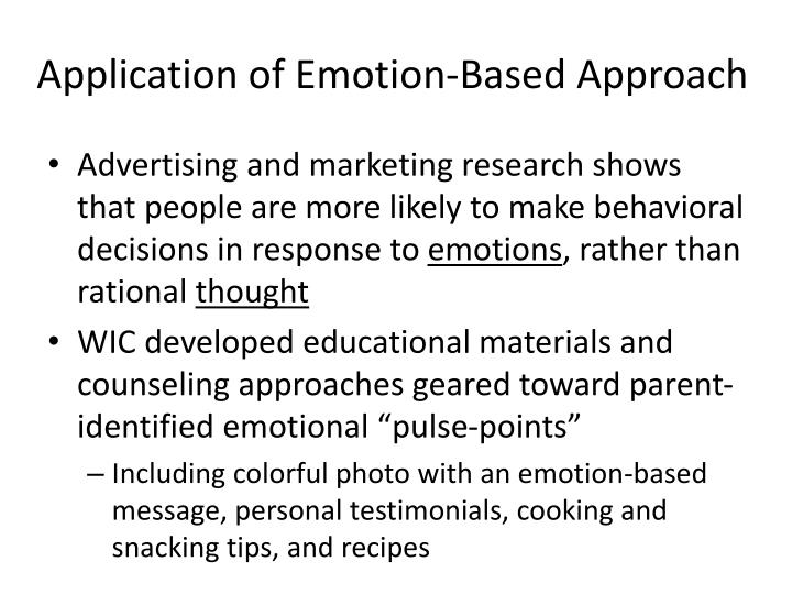 Application of Emotion-Based Approach