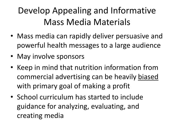 Develop Appealing and Informative Mass Media Materials