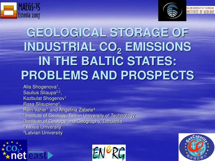 geological storage of industrial co 2 emissions in the baltic states problems and prospects n.