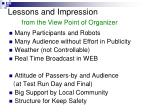 lessons and impression from the view point of organizer