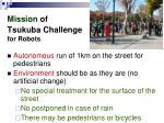 mission of tsukuba challenge for robots