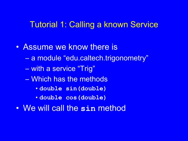 Tutorial 1 calling a known service