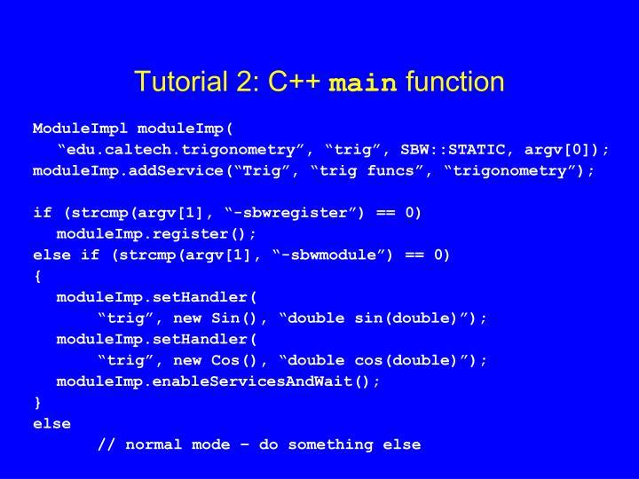 Tutorial 2: C++