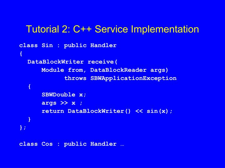 Tutorial 2: C++ Service Implementation