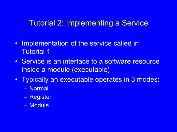 Tutorial 2: Implementing a Service