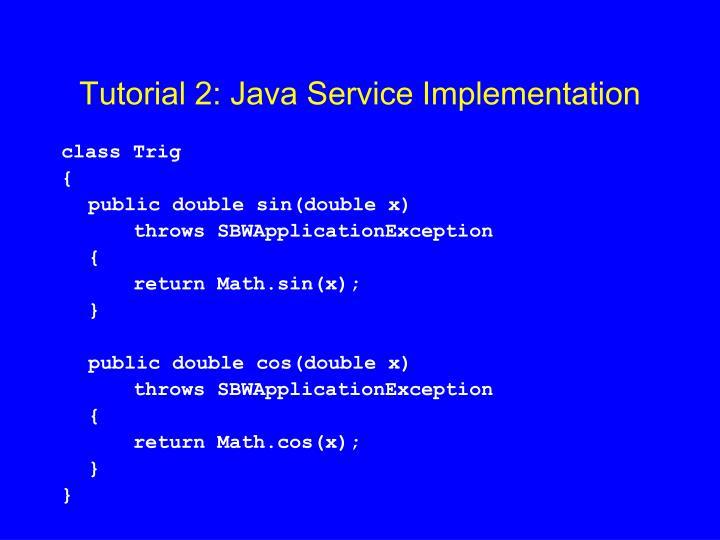 Tutorial 2: Java Service Implementation