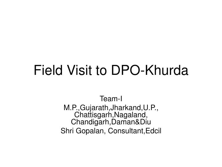 Field visit to dpo khurda