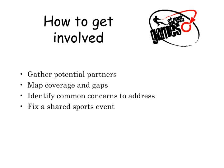 How to get involved