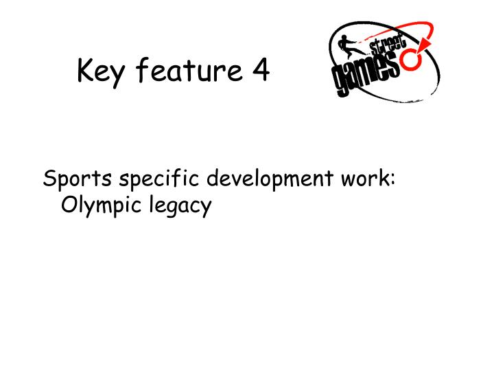 Key feature 4